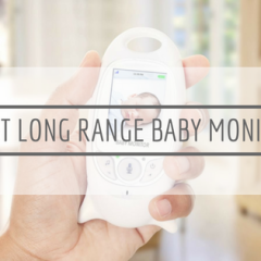 The Best Long Range Baby Monitor of 2018
