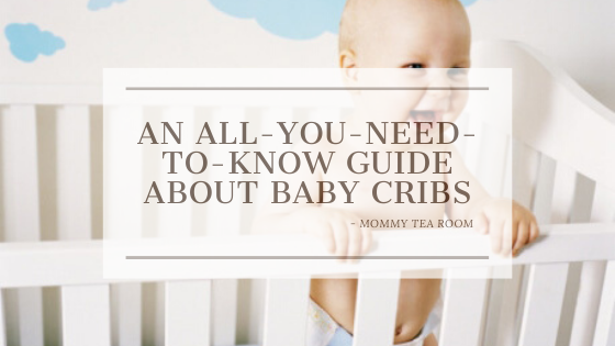 Baby Cribs Guide