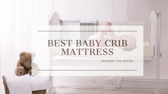 Best Baby Crib Mattress